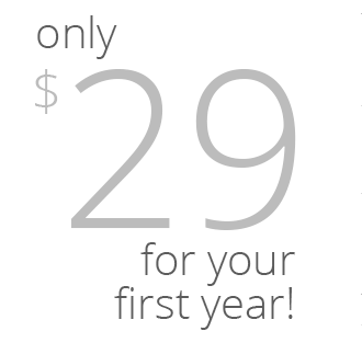 Only $29 for your first year!